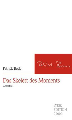 Beck: Das Skelett des Moments
